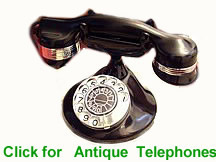 Click Here to See Antique Telephones